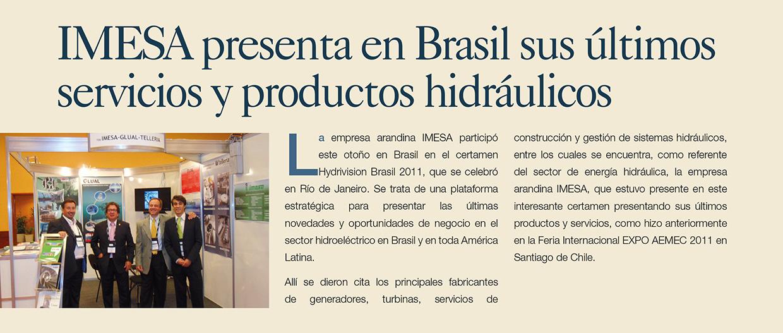 Imesa presenta en Brasil sus nuevos servicios y productos hidráulicos
